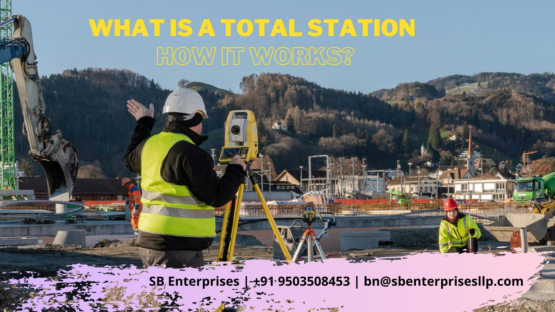 What is a total station and how it works?